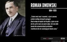 Dziś mija 75 rocznica śmierci Romana Dmowskiego