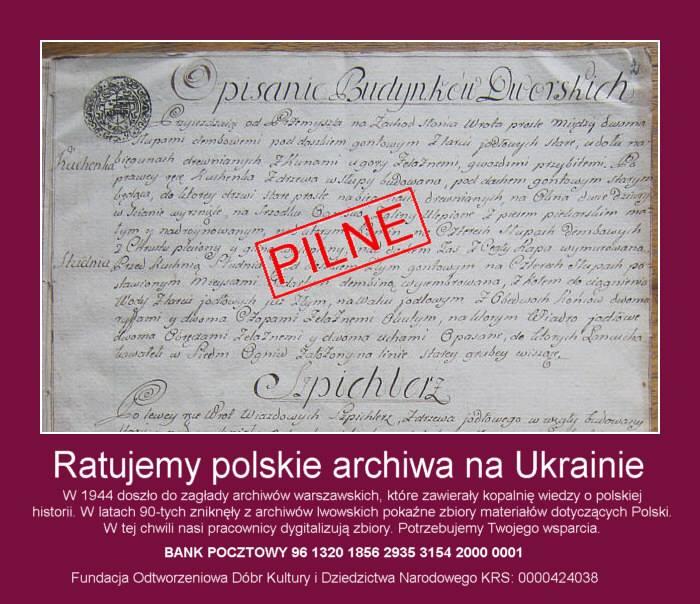Ratujmy polskie archiwa na Ukrainie!