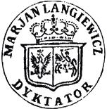 Pieczęć Mariana Langiewicza jako dyktatora powstania styczniowego