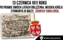 404 lata temu wojska Rzeczypospolitej zdobyły Smoleńsk