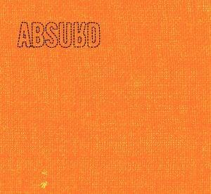 Absurdalna przebojowość - Absurd - Pomarańczowy album [recenzja]