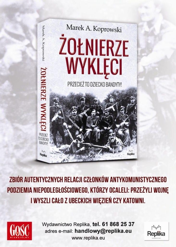 Historie Niezłomnych z pierwszej ręki - Marek A. Koprowski -