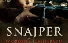 """Bo nikt nie rodzi się żołnierzem* - Josif Piljuszyn - """"Snajper. W obronie Leningradu"""" [recenzja]"""