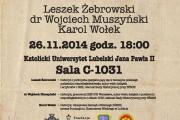 Spotkanie z Leszkiem Żebrowskim na KUL. NSZ w dokumentach