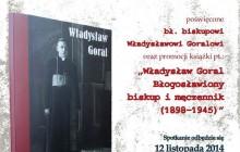 Lublin, 12.11.2014: Władysław Goral. Błogosławiony biskup i męczennik - promocja książki
