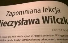 Zapomniana lekcja Mieczysława Wilczka