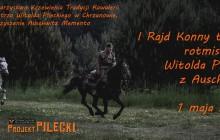 I Rajd Konny trasą ucieczki rtm. Witolda Pileckiego z KL Auschwitz