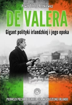 Gigant polityki Irlandzkiej - Paweł Toboła-Pertkiewicz -