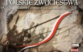 Patriotyczny kalendarz z polskimi zwycięstwami [FOTO]
