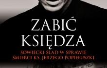 Czy ks. Popiełuszkę zabili sowieci? - Tadeusz Kisielewski -