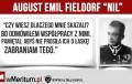 """""""Pamiętaj, abyś nie prosiła ich o łaskę!"""" – generał August Emil Fieldorf """"Nil"""""""