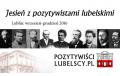 Po 150 latach pozytywiści lubelscy wracają do Lublina