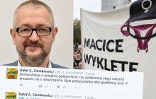 Ziemkiewicz o akcji feministek: