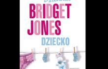 Helen Fielding - Dziennik Bridget Jones. Dziecko [recenzja]
