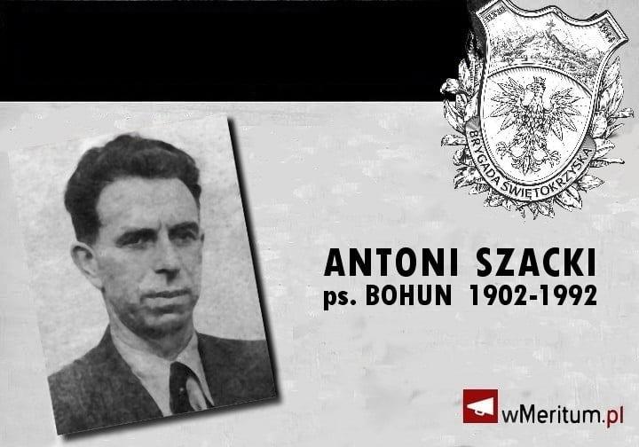 """Antoni Szacki """"Bohun"""" - dowódca Brygady Świętokrzyskiej NSZ urodził się 115 lat temu!"""