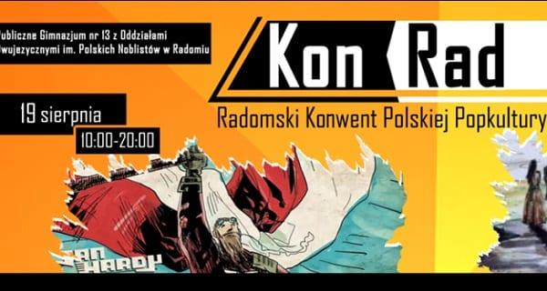 KonRad - Radomski Konwent Polskiej Popkultury [PATRONAT]