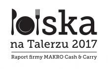 """Pizzerie, food trucki czy targi śniadaniowe? Najnowsze trendy w raporcie ,,Polska na Talerzu 2017"""""""