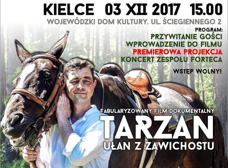 Premiera kolejnego filmu historycznego 3 grudnia w Kielcach. Tarzan - ułan z Zawichostu [ZAPROSZENIE]