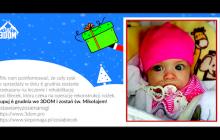 Wspaniały gest sklepu 3DOM. Cały zysk ze sprzedaży podczas Mikołajek przeznaczony na leczenie małej Zosi!