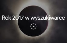 Co Polacy najczęściej wyszukiwali w Google w 2017 r.? Zestawienie może zaskakiwać! [WIDEO]