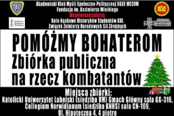 Pomóżmy Bohaterom! Zbiórka publiczna dla kombatantów z Armii Krajowej, Narodowych Sił Zbrojnych, Zrzeszenia Wolność i Niezawisłość oraz ich rodzin